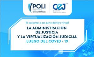 La Administración de Justicia y La Virtualización Judicial Luego del COVID-19